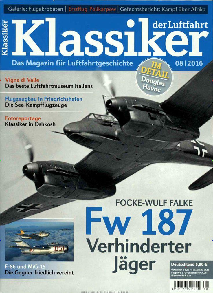 Fw 187 - Verhinderter Jäger. Gefunden in: Klassiker der Luftfahrt, Nr. 8/2016