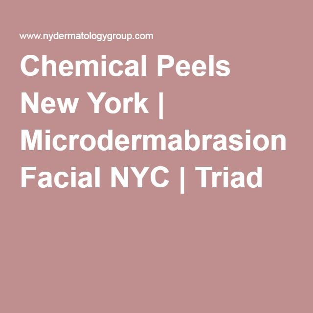 Chemical Peels New York | Microdermabrasion Facial NYC | Triad