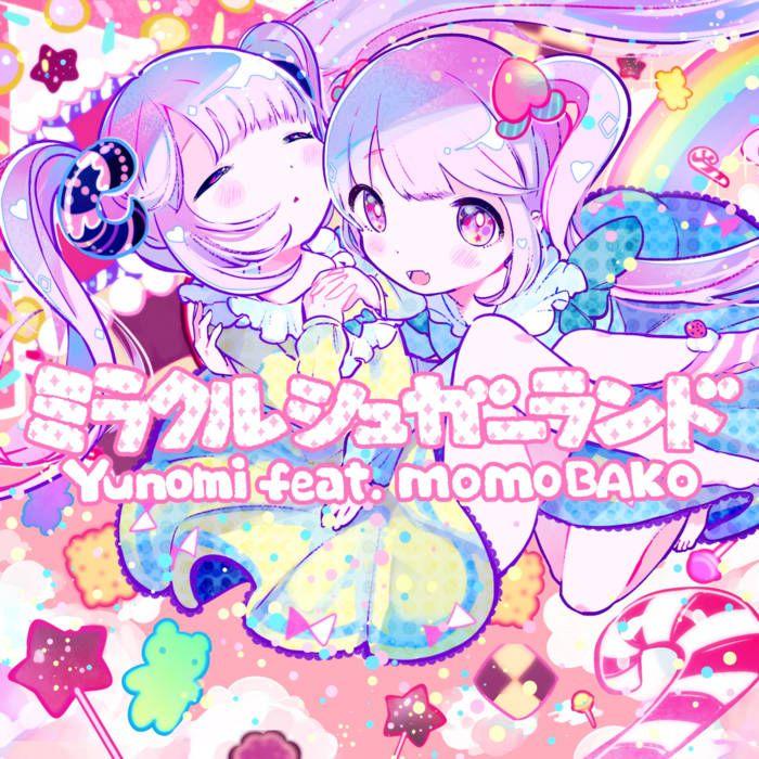 ミラクルシュガーランド (feat. 桃箱) Yunomi in 2019 Anime art, Art