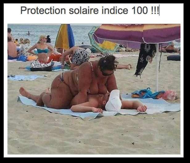 Humour Canicule: Indice solaire de protection 100, voir plus