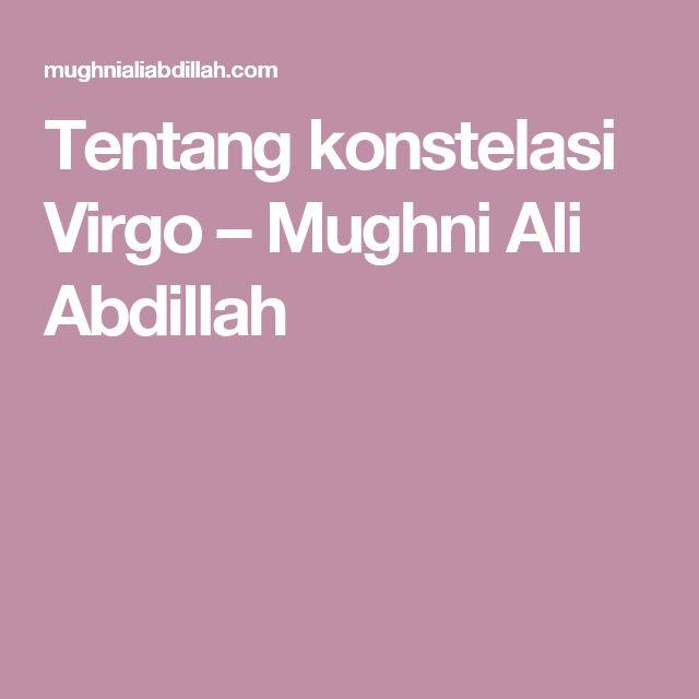 Tentang konstelasi Virgo – Mughni Ali Abdillah