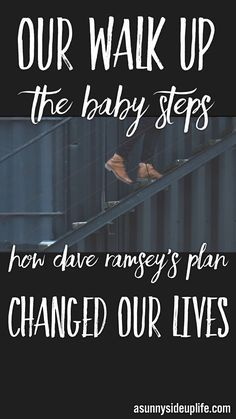 Our walk up the Baby Steps   Dave Ramsey   Dave Ramsey's Baby Steps   What are the baby steps   Getting out of debt   How to create a budget   Where to start with budgeting   Where to start when getting out of debt   How to get out of debt   How to pay off debt   How is Dave Ramsey   How to make Dave Ramsey's plan work   Budgeting for beginners   How to get started with a budget  