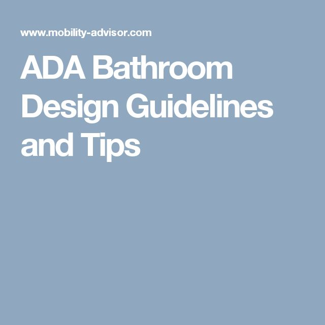 Pics On ADA Bathroom Design Guidelines and Tips