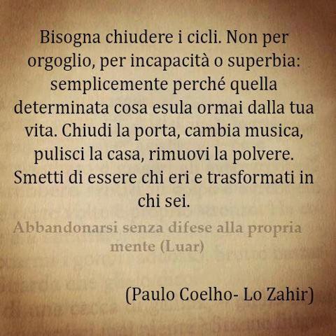 Bisogna chiudere i cicli - Paulo Coelho - Lo Zahir