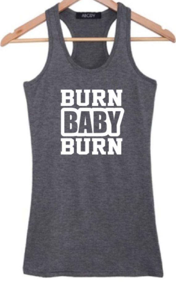 Womens Workout wear BURN BABY BURN TankTop. by BackTrackApparel, $18.75