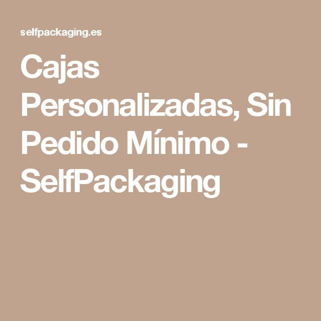 Cajas Personalizadas, Sin Pedido Mínimo - SelfPackaging