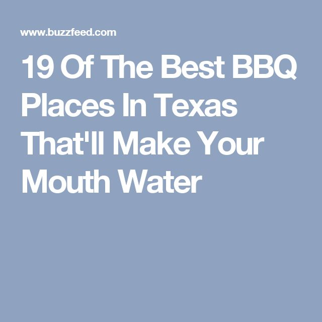 19 Of The Best BBQ Places In Texas That'll Make Your Mouth Water