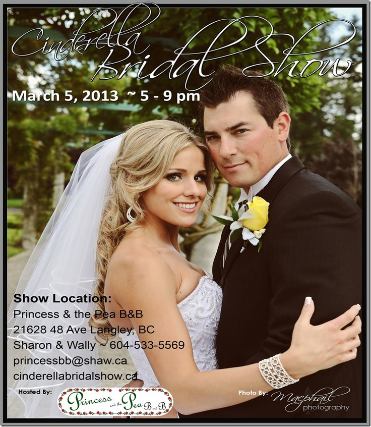 Cinderella Bridal Show March 5 from 5-9pm in Langley, BC http://www.facebook.com/cinderellabridalshow