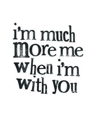 Always.  You bring me out! When im w you babe. Love you cr