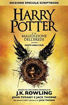 """Harry Potetr in anteprima a Milano il 30 luglio 2016 con la presentazione del nuovo libro, il numero 8 """"Harry Potter e la maledizione dell'erede"""" Non perdetelo con i nuovi gadget!"""