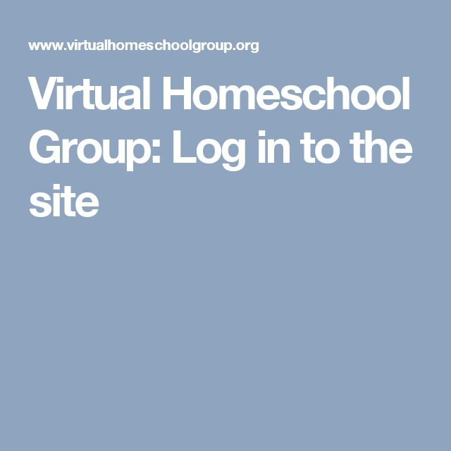 Virtual Homeschool Group: Log in to the site