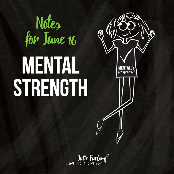 Notes for June 16' is all about Mental Strength - how strong is your mind? Take a look at juliefurlongnotes.com