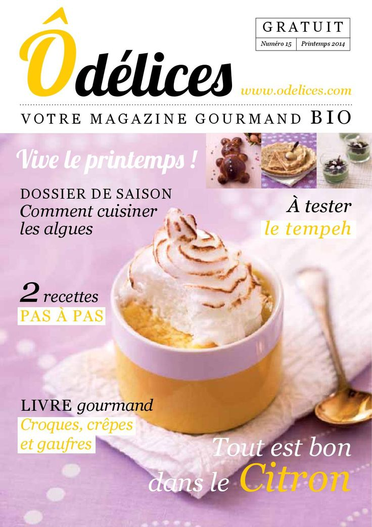 Magazine Odelices n°15 - Printemps 2014