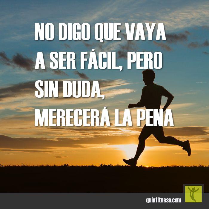 No será fácil, pero sin duda merecerá la pena... :) #motivacion #fitness #citas