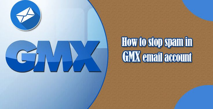 HOW TO STOP SPAM IN GMX EMAIL ACCOUNT?