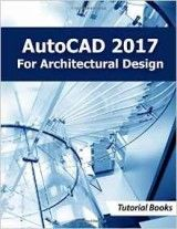 AutoCAD 2017 For Architectural Design pdf download ==> http://zeabooks.com/book/autocad-2017-for-architectural-design/