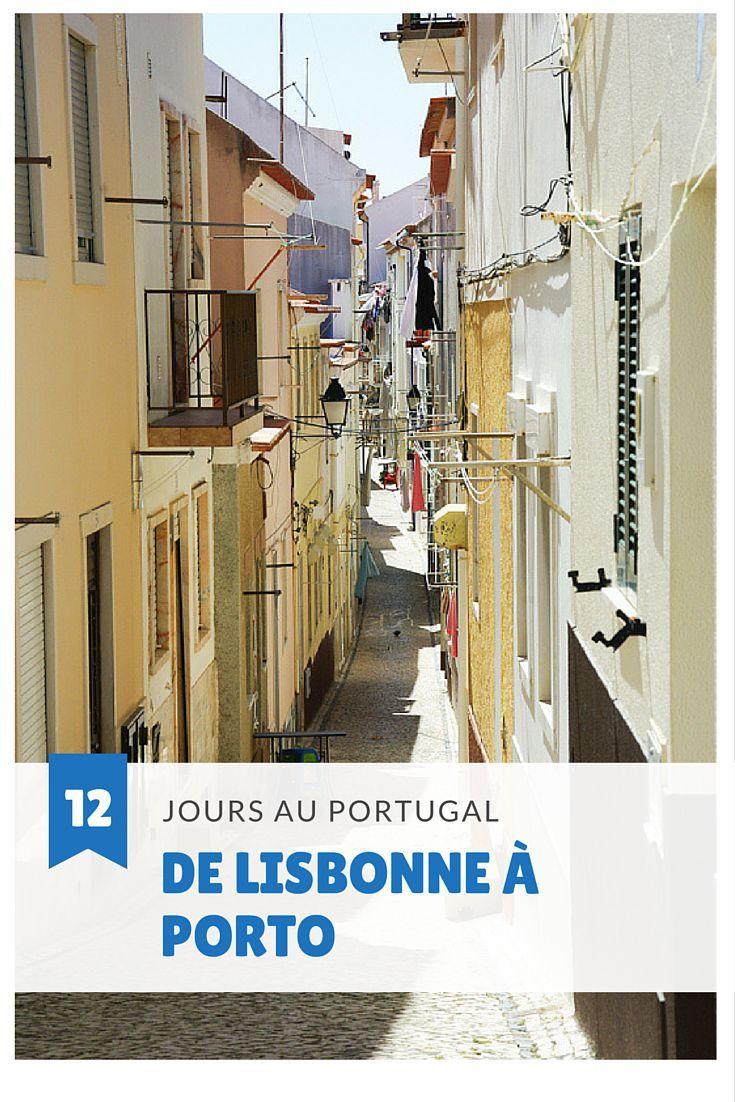 Itinéraire pour un séjour de 12 jours au Portugal entre Lisbonne et Porto
