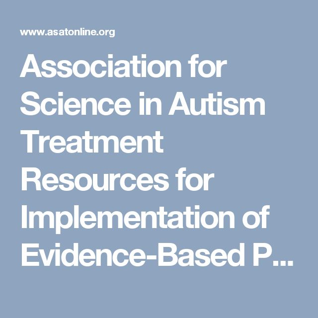 Association for Science in Autism Treatment Resources for Implementation of Evidence-Based Practice - Association for Science in Autism Treatment