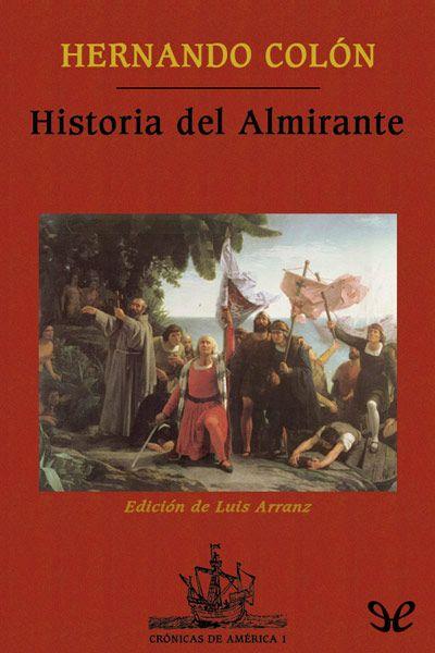 Fuente histórica clásica de la mano de Hernando Colón, hijo de Cristóbal Colón…