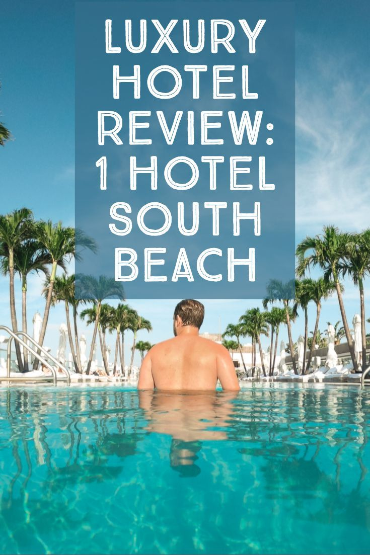 1 Hotel South Beach Luxury Hotel Review Beautiful Destinations