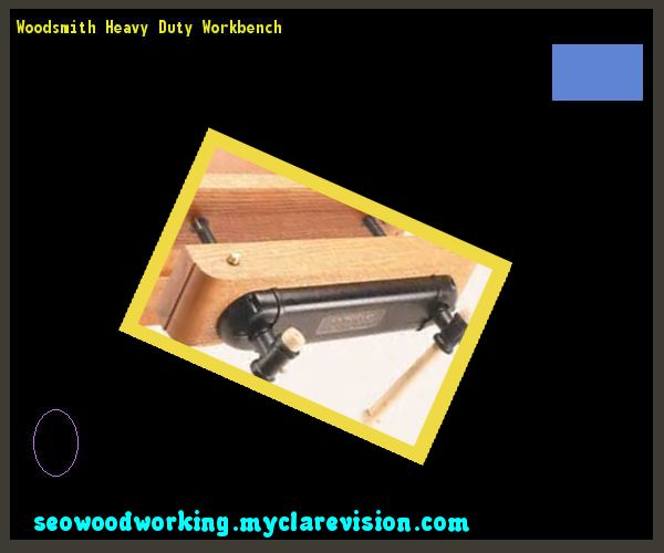 Woodsmith Heavy Duty Workbench 135117 - Woodworking Plans and Projects!
