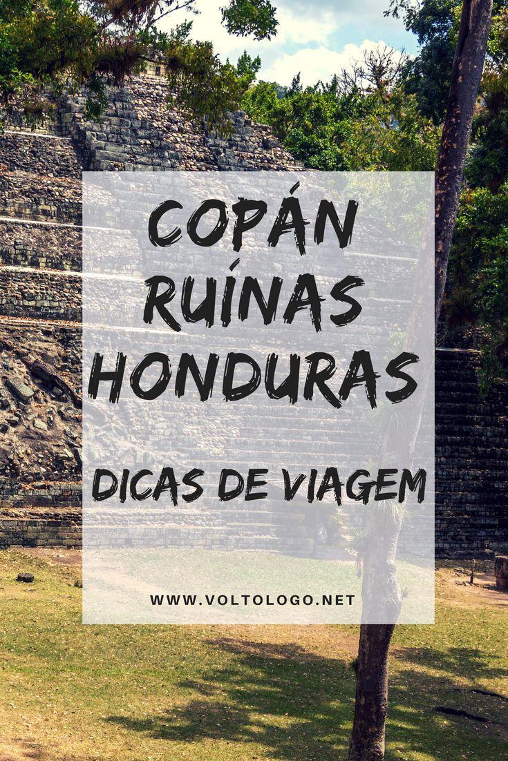 Copán Ruínas, em Honduras   Dicas de viagem