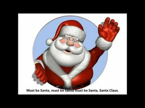 Must Be Santa Song from youtube! - Like this video the best! Sooo using this!!!