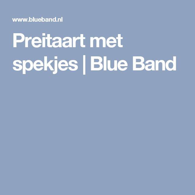 Preitaart met spekjes   Blue Band