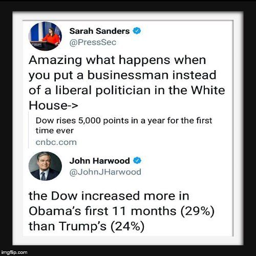 So Obama was able to boost the stock market by nearly 30% in a terrible economy while pulling the US out of the second worst economic disaster in history, created by his Republican predecessor's trickle down policies, while Trump just capitalized on the healthy economy and second longest bull market run in history he inherited from Obama using the promise of massive deregulation and tax cuts for the rich (of the sort that resulted in the Great Recession), and still underperformed by 5…