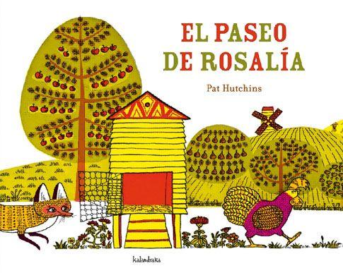 El paseo de Rosalía. Pat Hutchins. Kalandraka