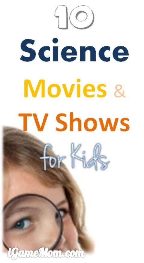 10 fun science movies and TV shows for kids, from preschool to high school age, all can be enjoyed by adults too.