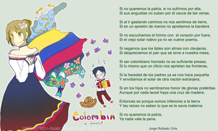 Poema de Jorge Robledo Ortis  Cuanto te amo mi Colombia hoy llena de dolor por tanta infamia