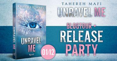 Leggere Romanticamente e Fantasy: Release Party UNRAVEL ME di Tahereh Mafi + 5 motiv...