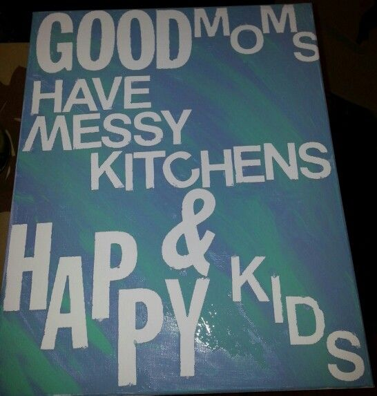 Kitchen saying, not the sign