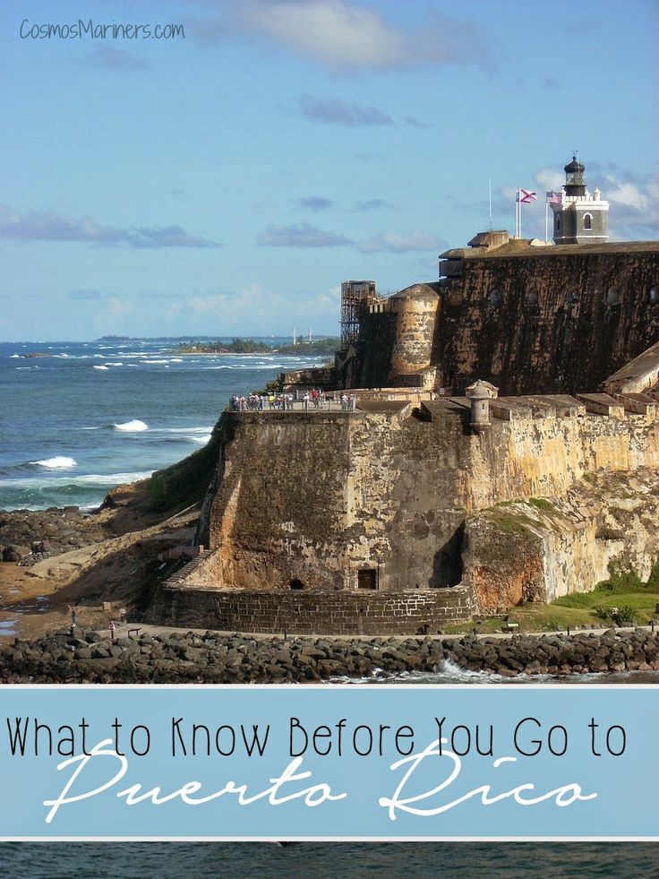What to Know before You Go To Puerto Rico | CosmosMariners.com