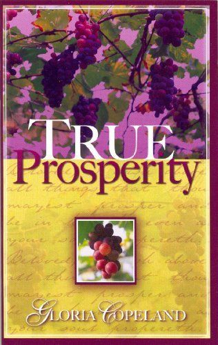 True Prosperity by Gloria Copeland. $1.17