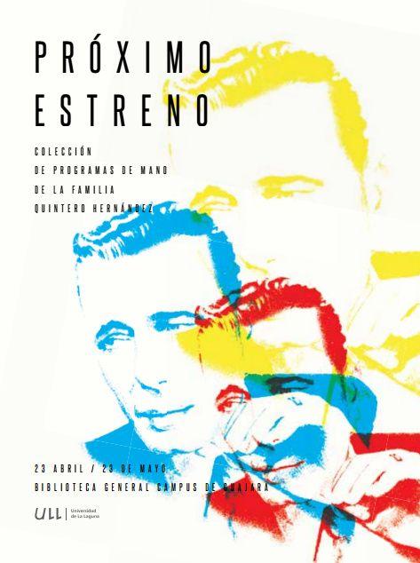Próximo estreno. Colección de programas de mano de la familia Quintero Hernández (1930-1972). Pulsa sobre la imagen para acceder a la página web de la exposición.