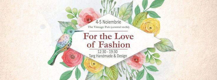 Noiembrie vine in The Vintage Pub, in Centrul Vechi cu cea de-a XI-a Editie For The Love of Fashion – Targul tau Handmade si Design! Te asteptam pe 4 si 5 Noiembrie 2017 cu cele mai interesan…
