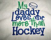 Hockey Bib - My Daddy Loves Me More Than Hockey Bib - Baby Bib - Baby Boy Bib Embroidered in Vancouver Canucks Colors
