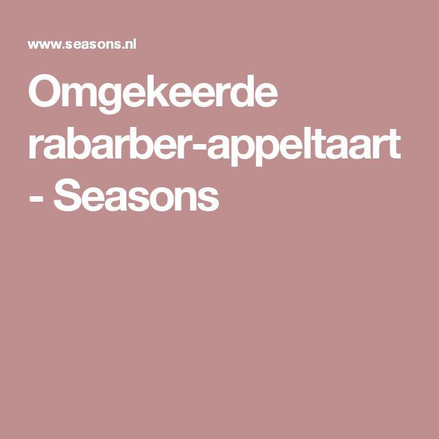 Omgekeerde rabarber-appeltaart - Seasons