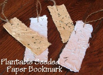 Plantable Seeded Paper Bookmark ~ These seeded paper bookmarks are not only lovely looking – you can reuse them by planting them into the ground and watching them grow into a plant or flower! This is a really fun project and makes a marvelous gift. One batch can make many bookmarks, so save a few for yourself!  For instructions, click here:  http://crafts.kaboose.com/seeded-paper-bookmark.html