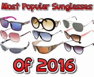 Most Popular Sunglasses of 2016 - Ran-Ban + More - http://couponsdowork.com/retail-deals-coupons/most-popular-sunglasses-2016/