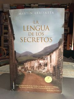 Pero Qué Locura de Libros.: LA LENGUA DE LOS SECRETOS - Martín Abrisketa