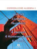 Common Core Algebra II - Unit #9 Complex Numbers