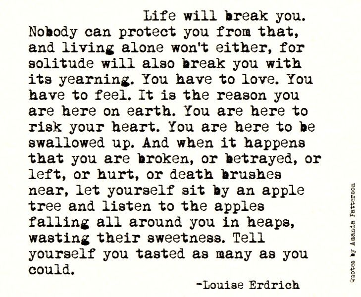 A Reminder That I Love You Quotes : Louise Erdrich Quotes. QuotesGram