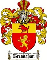 Bresnahan Coat of Arms / Irish Family Crest  Bresnahan Origin: Irish  Coat of Arms: A shield divided per pale red and gold with three crosse...
