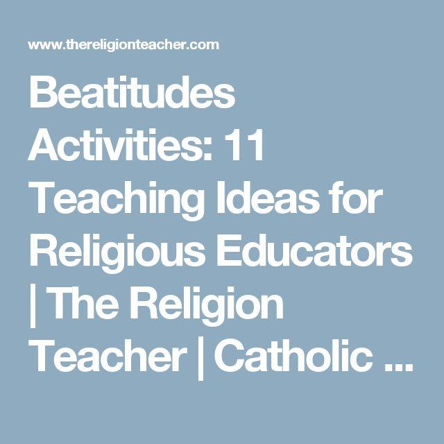 Beatitudes Activities: 11 Teaching Ideas for Religious Educators | The Religion Teacher | Catholic Religious Education