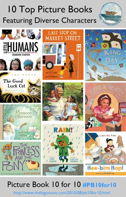 10 Top Picture Books Featuring Diverse Characters #pb10for10 | The Logonauts