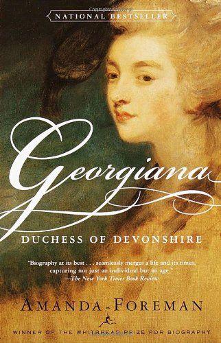 Georgiana: Duchess of Devonshire by Amanda Foreman http://smile.amazon.com/dp/0375753834/ref=cm_sw_r_pi_dp_g0fyub08KFH4F