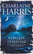 Midnight Crossroad (Midnight Texas 1) By Charlaine Harris - Tangled Web UK Review May 2014  Midnight Crossroad by Charlaine Harris (Liz Lees)